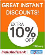 Get extra 10% discount on Yes Bank or Indusland Bank