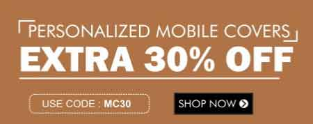 Extra 30% off on Personalized Mobile Covers