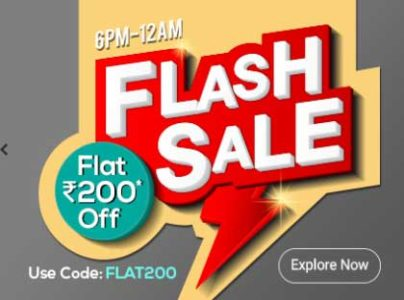 Get Flat 200 off on all products between 6PM to 12PM on Flash Sale