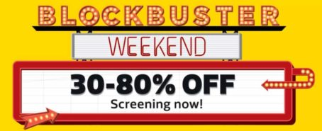Weekend Blockbuster Sale on Flipkart – Get up-to 80 percent discount