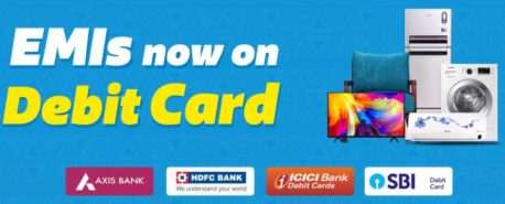 EMI is now on Debit Card – Now available on all major cards